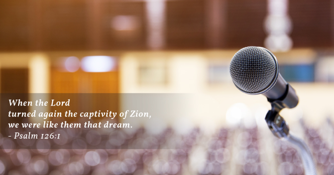 When the Lord turned again the captivity of Zion