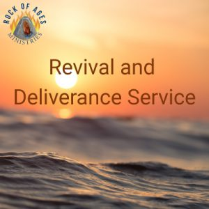 Revival and Deliverance Service