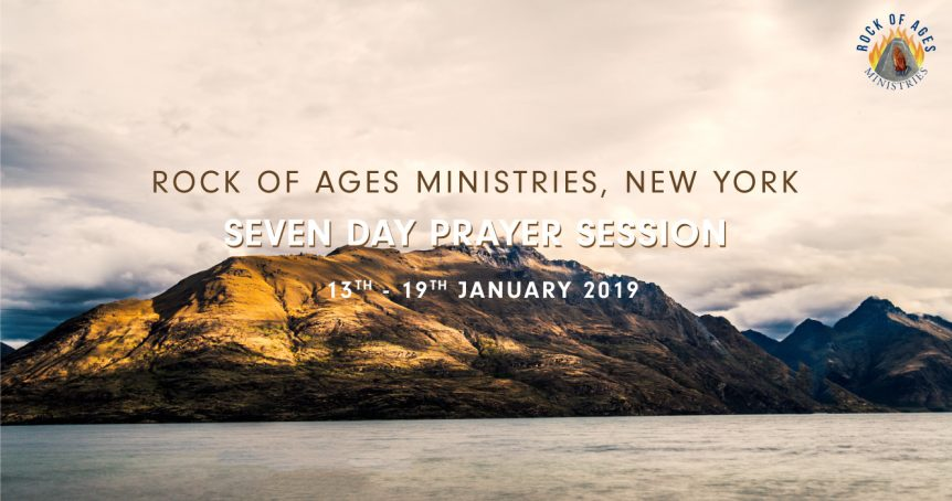 2019 Seven Day Prayer Session at Rock of Ages Ministries