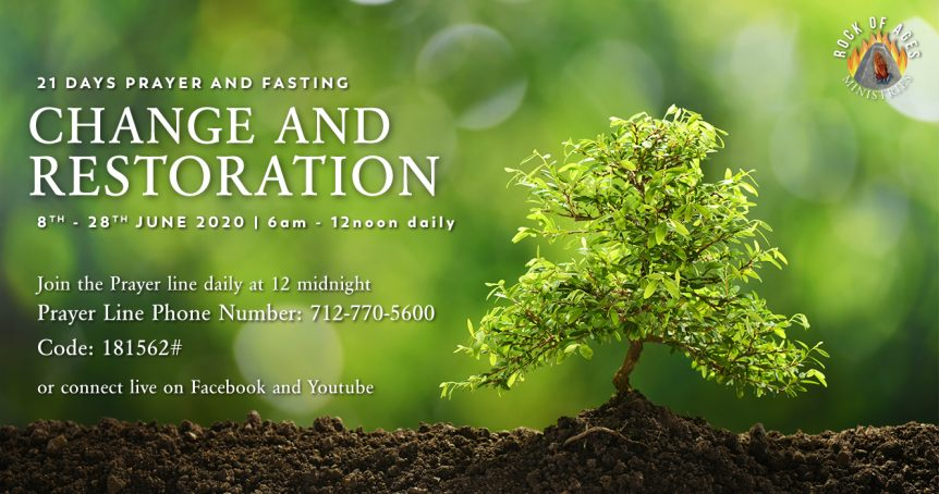 Change and Restoration 21 Day Prayer and Fasting Session